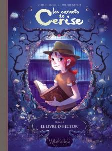 Les carnets de Cerise - Le LIVRE D'HECTOR